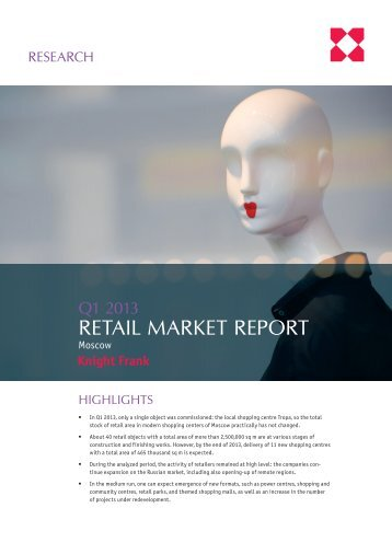 2013_Q1_KF_Moscow Retail Report_ENG.indd - Knight Frank