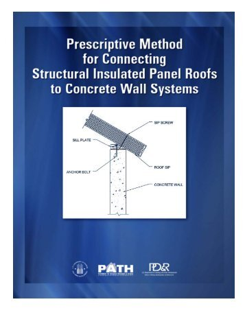 Prescriptive Method for Connecting Structural Insulated ... - HUD User