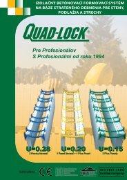 Quad-Lock Izolačný betónovací formovací systém