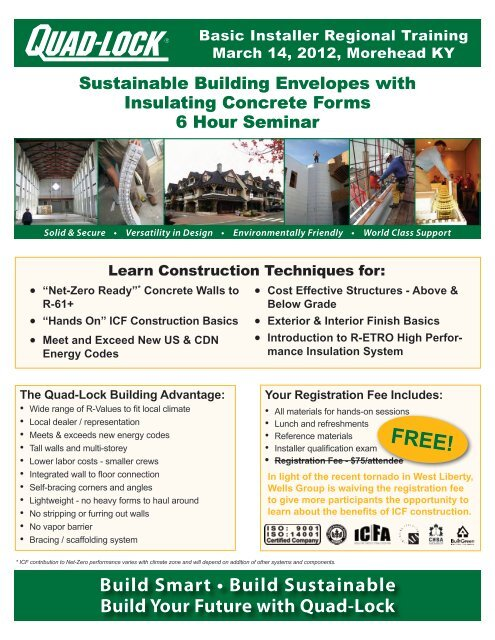 Wed., March 14, 2012 Location - Quad-Lock Building Systems