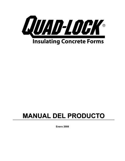 MANUAL DEL PRODUCTO - Quad-Lock Building Systems