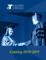 Catalog 2010-2011 - Tacoma Community College