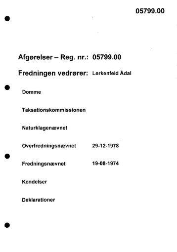 Afgørelser - Reg. nr.: 05799.00 Fredningen vedrører ... - Naturstyrelsen