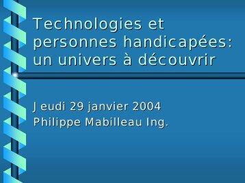 Technologies et personnes handicapées: un univers à découvrir