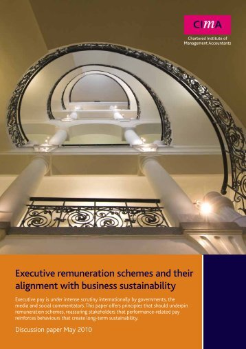 Executive remuneration schemes and their alignment with ... - CIMA