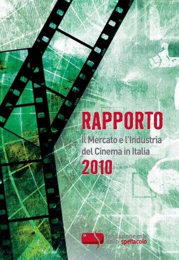 Scarica la versione in PDF del Rapporto 2010 - Cineconomy