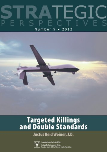 Targeted Killings and Double Standards - Jerusalem Center For ...