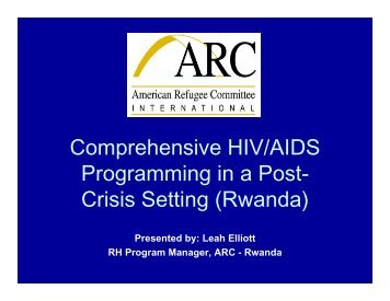 Comprehensive HIV/AIDS Programming in a Post-crisis ... - IAWG