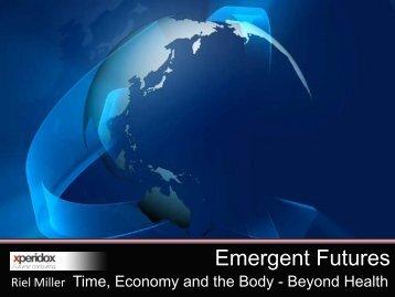 Emergent Futures - Institute of Health Economics