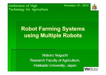 Robot Farming Systems using Multiple Robots - IAgrE