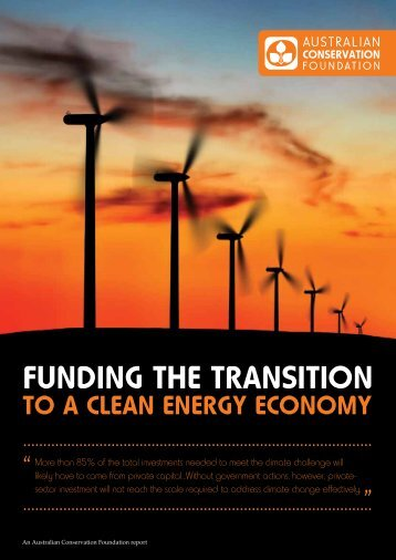 Funding the transition to a clean energy economy - Australian ...