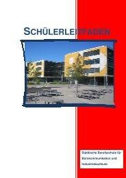 schülerleitfaden - Städtische Berufsschule für Bürokommunikation ...