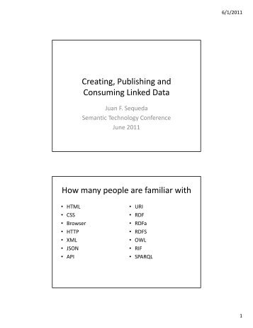 Creating, Publishing and Consuming Linked Data ... - SemTech 2011
