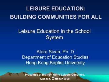 LEISURE EDUCATION: BUILDING COMMUNITIES FOR ALL