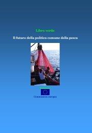 Libro verde Il futuro della politica comune della ... - Federcoopesca