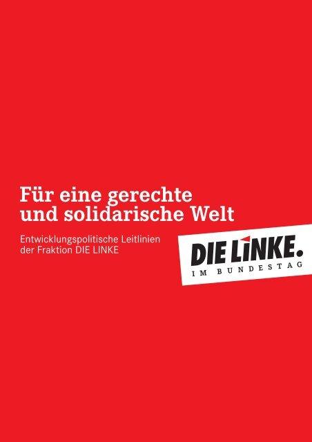 Entwicklungspolitische Leitlinien - Die Linke. im Bundestag