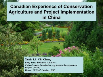 Canadian Experience of Conservation Agriculture and Project ...