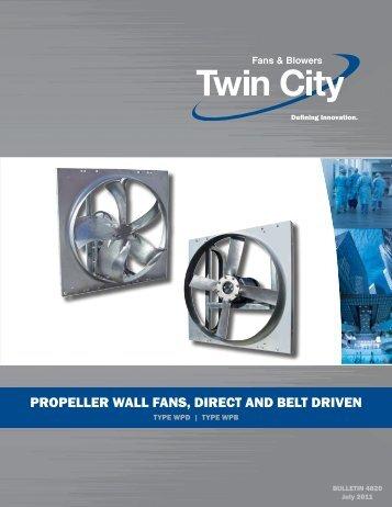 propeller wall fans, direct and belt driven - Twin City Fan & Blower