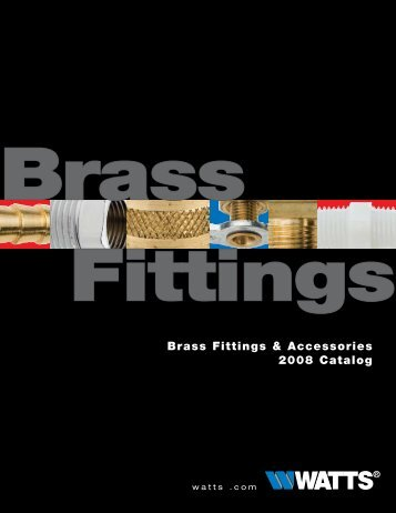Brass Fittings & Accessories 2008 Catalog