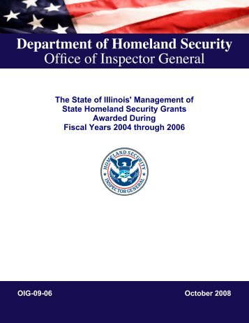 The State of Illinois' Management of State Homeland Security Grants ...