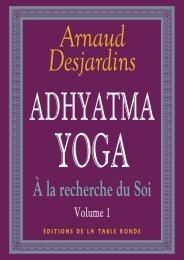 A la recherche du Soi - I. Adhyatma yoga - Yoga taichi 91