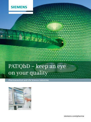PAT/QbD – keep an eye on your quality - Industry Sector - Siemens
