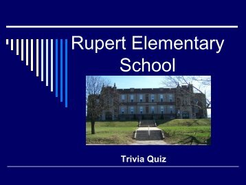 Test Your Rupert Elementary School Trivia Knowledge