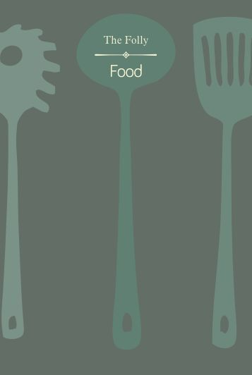 to view our Food Menu - Folly