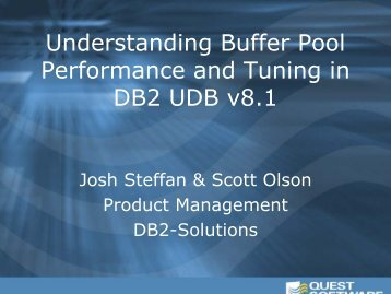 Understanding Buffer Pool Performance and Tuning in DB2 UDB v8.1