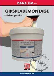 GIPSPLADEMONTAGE - Dana Lim A/S
