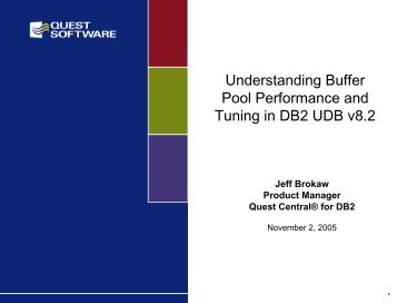 Understanding Buffer Pool Performance and ... - Quest Software