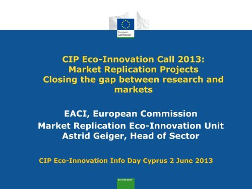 CIP Eco-Innovation Call 2013: Market Replication Projects Closing ...