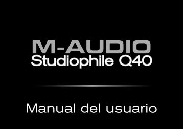 Manual del usuario de Studiophile Q40 - M-Audio