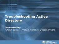 Troubleshooting Active Directory Presented by - Quest Software