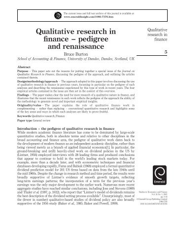 qualitative research in finance Qualitative analysis is a securities analysis that uses subjective judgment based on unquantifiable information, such as management expertise, industry cycles, strength of research and development, and labor relations qualitative analysis contrasts with quantitative analysis, which focuses on numbers that can be found on.