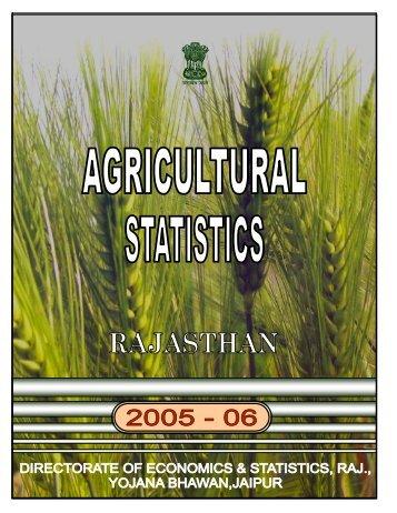 Agricultural Statistics,Rajasthan, 2005-06 - Directorate of Economics ...