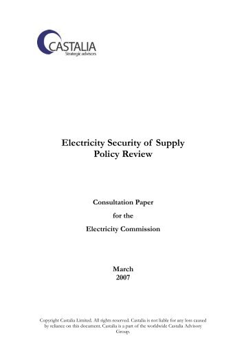 Electricity Security of Supply Policy Review Consultation ... - Castalia