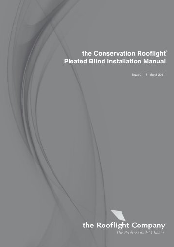 the Conservation Rooflight® Pleated Blind Installation Manual