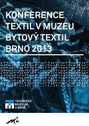 konference TexTil v muzeu ByTový TexTil Brno 2013