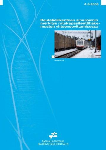 Rautatieliikenteen simuloinnin merkitys ... - Liikennevirasto