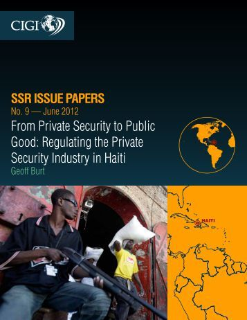 From Private Security to Public Good: Regulating the Private ...