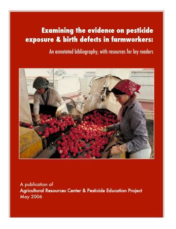 Examining the evidence on pesticide exposure & birth defects in ...