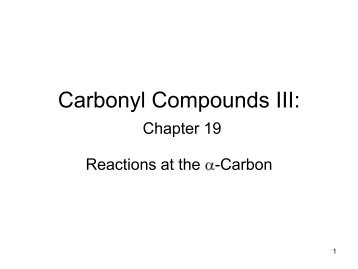Carbonyl Compounds III: Chapter 19
