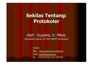 Sekilas Tentang Aturan Protokoler - Suyatno, Ir., MKes - Undip