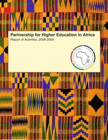 PHEA Activities 2008-2009 - Partnership for Higher Education in Africa