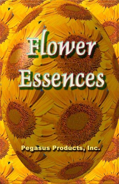 Flower Essences Booklet - Pegasus Products