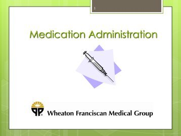 Medication Administration and Injections - Wheaton Franciscan ...