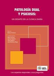 Patología Dual y Psicosis: Un desafio en la clínica diaria