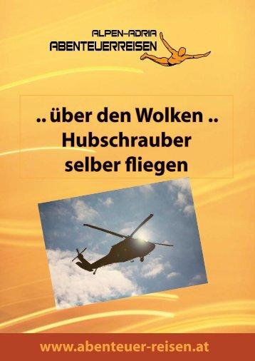 .. über den Wolken .. Hubschrauber selber fliegen - Abenteuer Reise ...