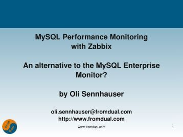MySQL Performance Monitoring with Zabbix An ... - FromDual